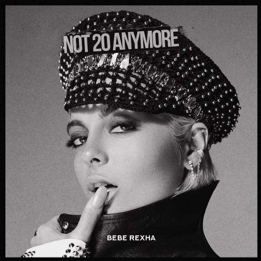 碧碧蕾克莎Bebe Rexha-Not 20 Anymore - Single