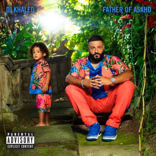 DJ卡利DJ Khaled-亞薩德之父Father Of Asahd