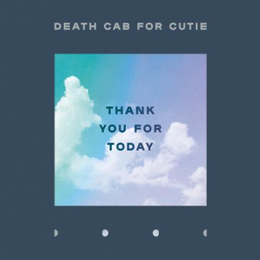 俏妞的死亡計程車Death Cab For Cutie -Thank You For Today