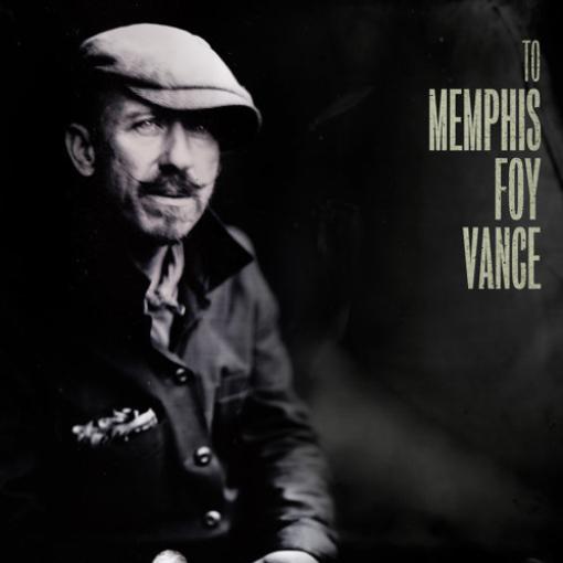 馮凡斯Foy Vance-To Memphis