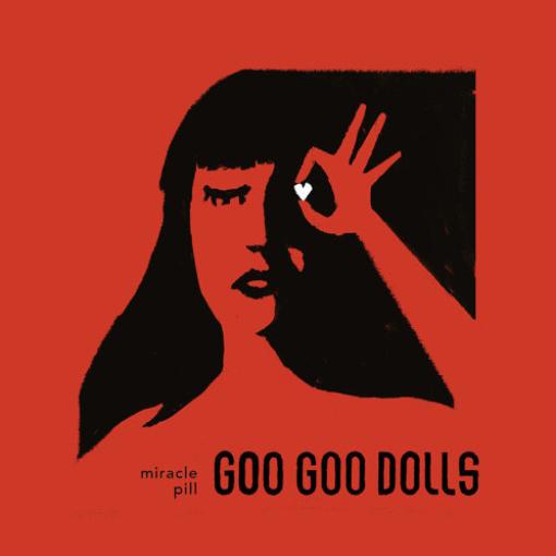 咕咕娃合唱團The Goo Goo Dolls-Miracle Pill