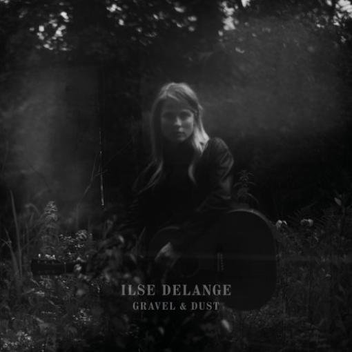 Ilse DeLange-Gravel & Dust