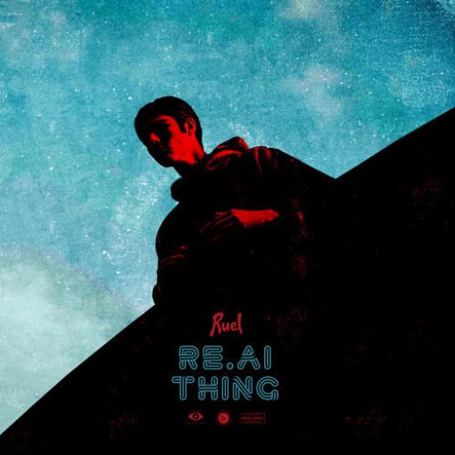 路兒Ruel-Real Thing - Single