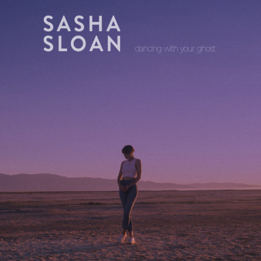 莎夏斯隆Sasha Sloan-Dancing With Your Ghost - Single