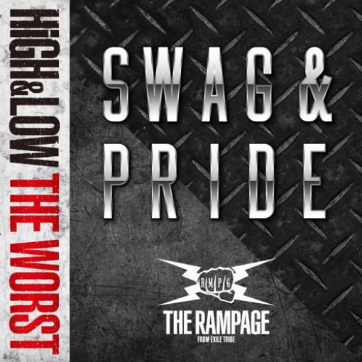 THE RAMPAGE from 放浪一族-SWAG & PRIDE(單)