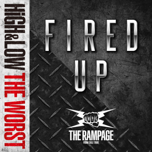 THE RAMPAGE from 放浪一族-FIRED UP(單)