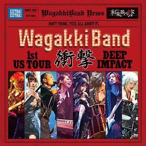 《WagakkiBand 1st US Tour 衝擊 -DEEP IMPACT-》